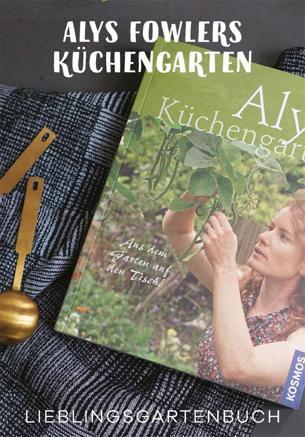 Alys Fowlers Gartenbuch Küchengarten